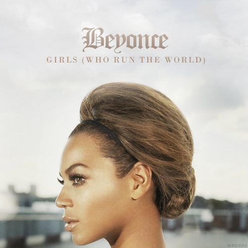 beyonce run the world cover - photo #21